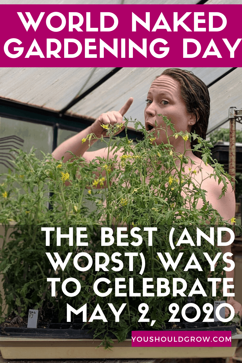 Gardening ideas: how about naked gardening? Have you thought about participating in world naked gardening day? Here are the best (AND WORST) ways people have celebrated #WNGD.