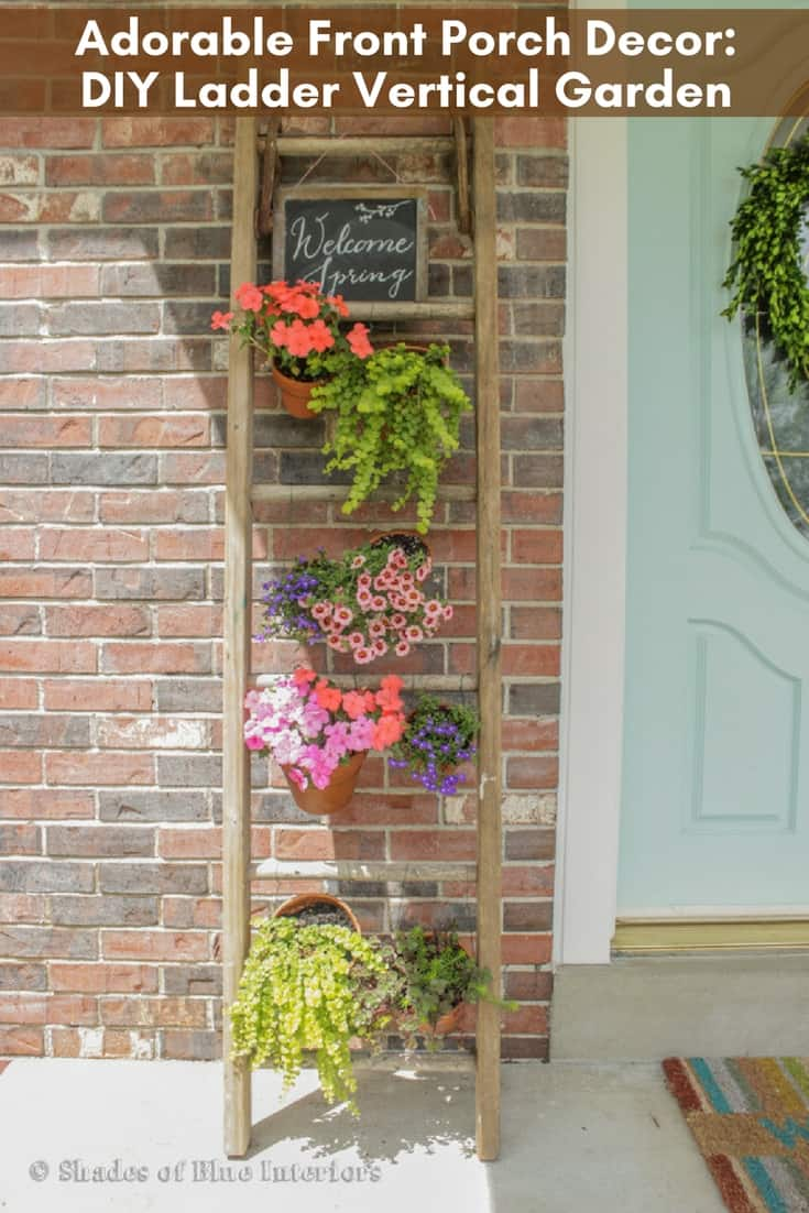 DIY Vertical Garden For Front Porch Using A Ladder