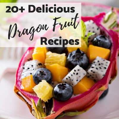 Dragon Fruit Tastes Amazing In These 23 Fruity Recipes