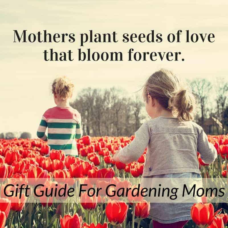 Gift Ideas For Gardening Moms